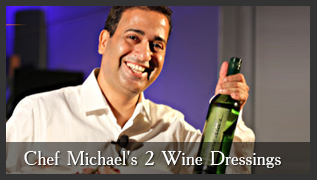 Chef Michael Swamy's Wine Salad Dressings